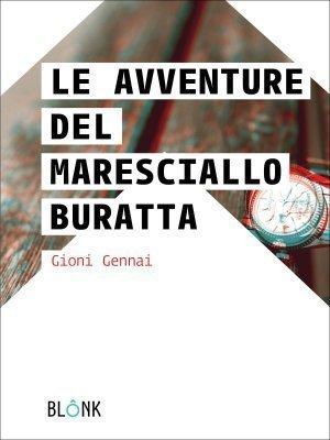 le-avventure-del-maresciallo-buratta-gioni-gennai-blonk-cover
